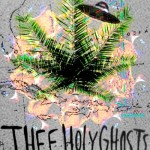 Thee Holy Ghosts